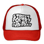 La poesía de la calle es mi diaria gorro de camionero
