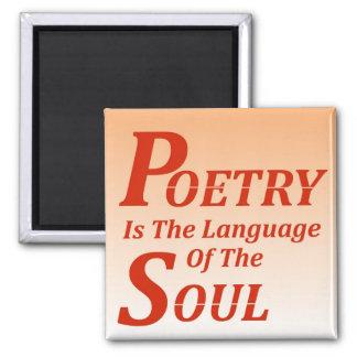 La poesía es la lengua del alma: Versión 2 Imán Cuadrado