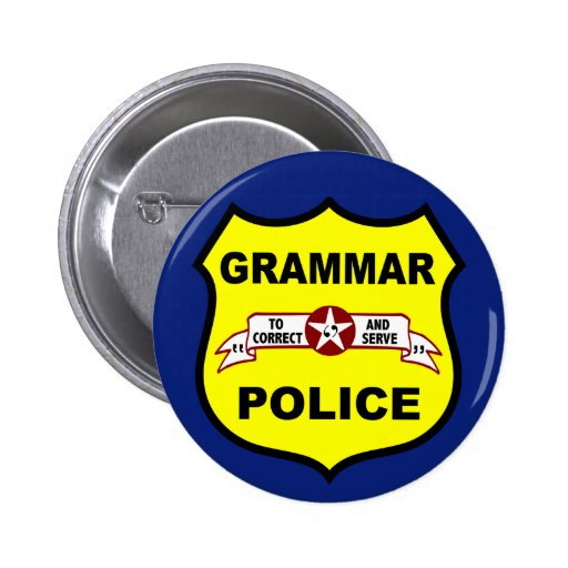 La policía de la gramática abotona pins