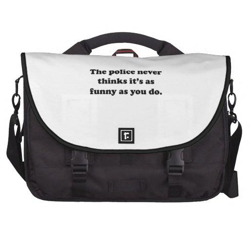La policía nunca piensa que es tan divertido como  bolsas para portátil