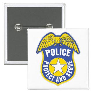 La policía protege y sirve la insignia pin cuadrado