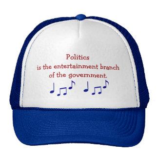 La política es el gorra de la rama del entretenimi