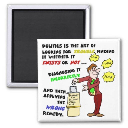 La política es un arte (1) imán de frigorifico