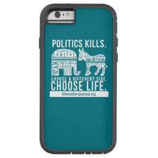 La política mata a la caja del teléfono de funda tough xtreme iPhone 6