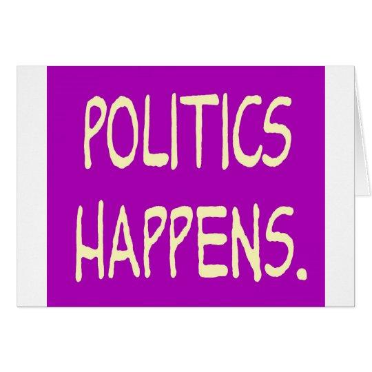 la política sucede tarjeta de felicitación