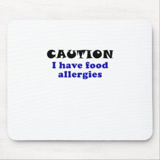La precaución I tiene alergias alimentarias Tapete De Ratones