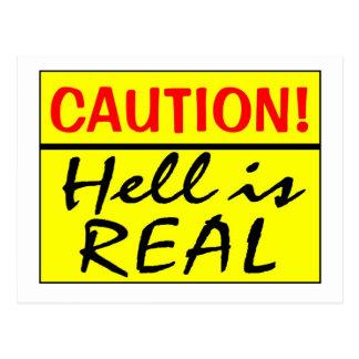 La precaución infierno es real tarjeta postal