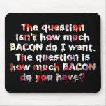 ¡La pregunta del TOCINO! Alfombrillas De Raton