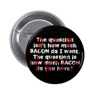¡La pregunta del TOCINO! Pin Redondo De 2 Pulgadas