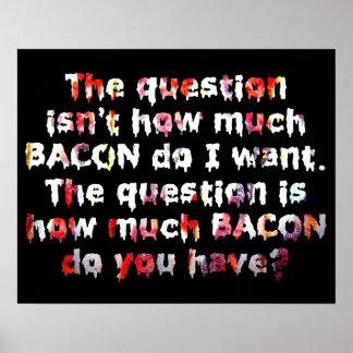 La pregunta del tocino póster