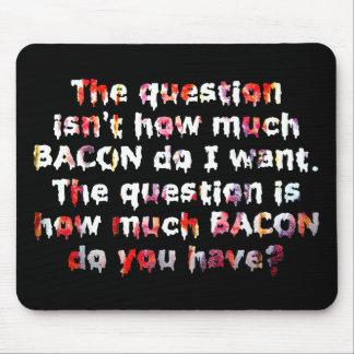 ¡La pregunta del TOCINO! Mouse Pads
