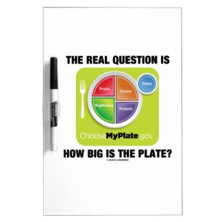 ¿La pregunta real es cómo es grande es la placa? Tablero Blanco