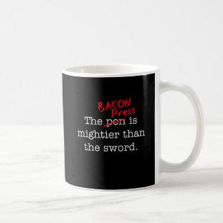 La prensa del tocino es Migthier que la espada Taza De Café