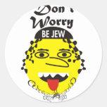 La preocupación de Don´t sea judía Pegatina Redonda