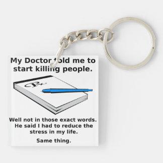 La prescripción a matar reduce llavero divertido