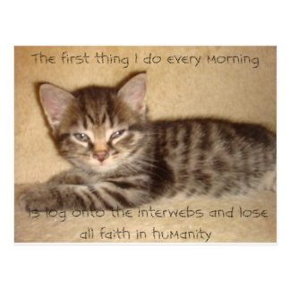 La primera cosa que hago cada mañana es…. postales