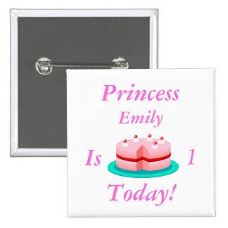 La princesa es adaptable hoy pin cuadrada 5 cm