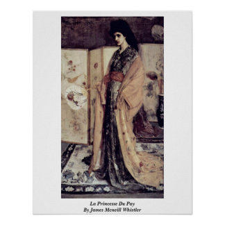 La Princesse Du Pay By James Mcneill Whistler Poster