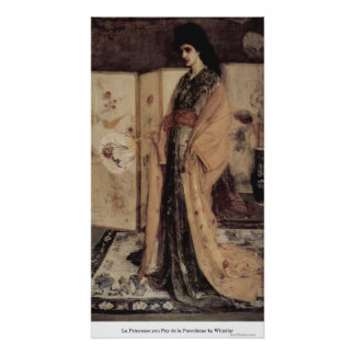 La Princesse you Pay de la Porcelaine by Whistler Poster