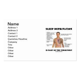 La privación del sueño es parte del territorio tarjetas de visita
