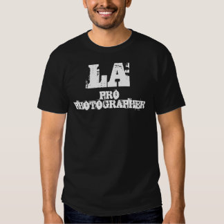 LA PRO PHOTOGRAPHER T-Shirt