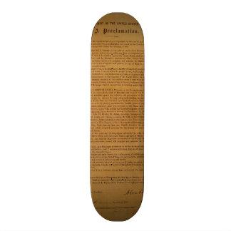 La proclamación de la emancipación compuso tipo de tablas de patinar