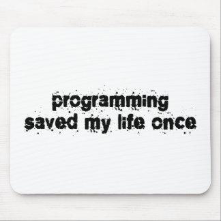 La programación ahorró mi vida una vez tapete de ratón