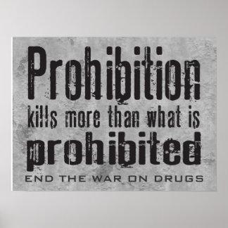 La prohibición mata más que se prohíbe qué poster