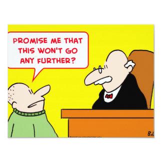 """la promesa del juez no irá más lejos invitación 4.25"""" x 5.5"""""""