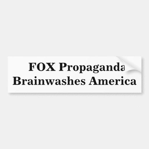 La propaganda del ZORRO lava el cerebro América Pegatina De Parachoque