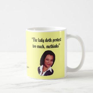 La protesta del doth de la señora… taza de café