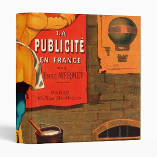 La publicité en France par Emile Mermet 3 Ring Binder