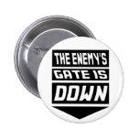 La puerta del enemigo está abajo pin redondo 5 cm