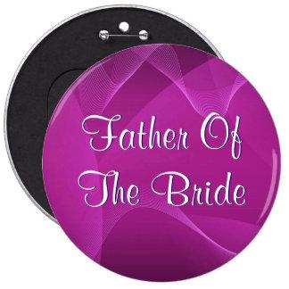 La púrpura agita al padre de la novia pin redondo de 6 pulgadas
