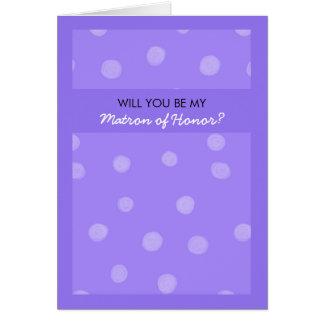 La púrpura pintada de los puntos sea mi matrona de tarjeta de felicitación
