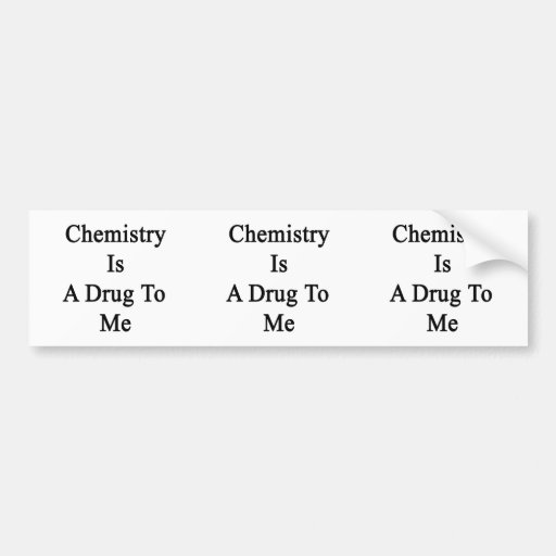 La química es una droga a mí pegatina para auto