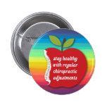 La quiropráctica sana de la estancia (Apple) Pin Redondo De 2 Pulgadas