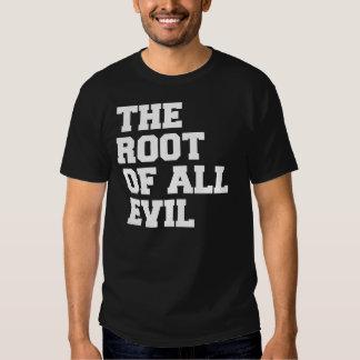 La raíz de todo el mal. Camiseta Polera