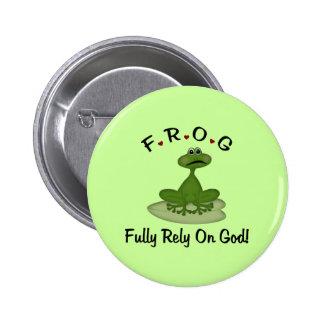 La rana confía completamente en dios pin redondo de 2 pulgadas
