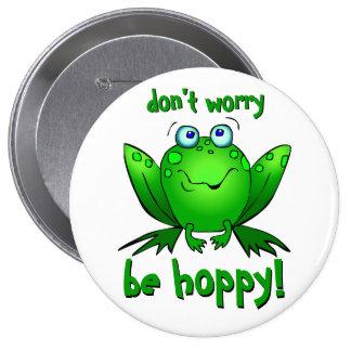 La rana verde no se preocupa sea botones grandes pin redondo de 4 pulgadas