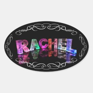 La Raquel conocida en 3D se enciende (la Pegatina Ovalada