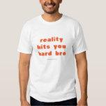 La realidad le golpea el diseño duro 4 de la remeras