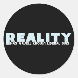 La realidad tiene un prejuicio liberal bien pegatinas redondas