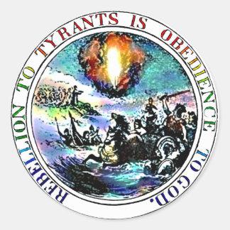 La rebelión a los tiranos es obediencia a dios pegatina redonda