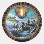 La rebelión a los tiranos es obediencia a dios pegatinas redondas