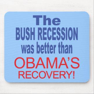 La recesión de Bush era mejor que Obama se recuper Alfombrilla De Ratón
