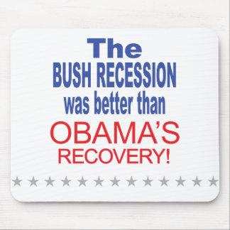 La recesión de Bush era mejor que Obama se recuper Alfombrillas De Raton