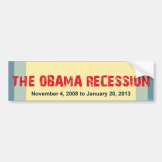 La recesión de Obama Etiqueta De Parachoque