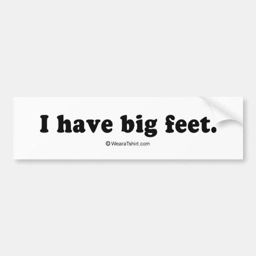 "La recogida alinea - ""tengo pies grandes "" etiqueta de parachoque"