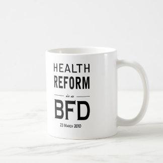 La reforma de la salud es un BFD Taza